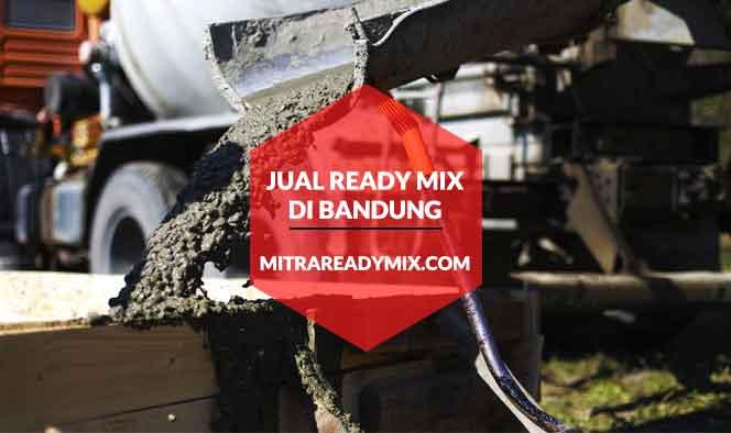 Harga Ready Mix Bandung